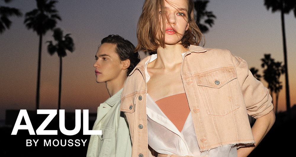 AZUL BY MOUSSY Brand Storys